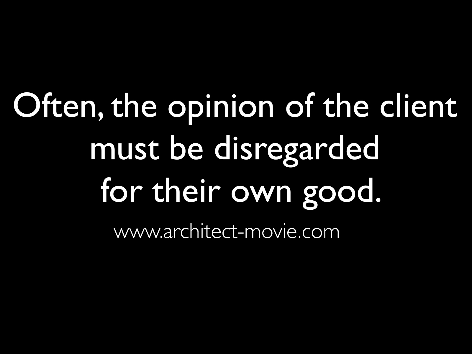 Quote from The Architect