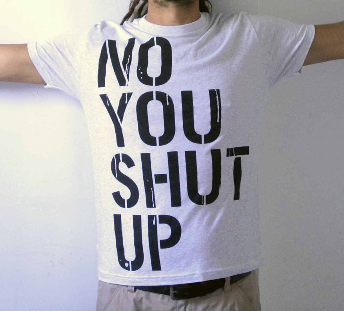 UNTITLED tee - NO YOU SHUT UP front
